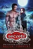 Une nuance de vampire 15: La chute des secrets