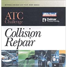 Atc Challenge for Collision Repair (Automotive Technician Certification (Atc) Challenge CD-ROM S)