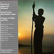 The Art of Dagarvani Dhrupad (feat. Sarberi Mukherjee, Tanya Mohan, Praveen Arya) [9 Ragas Of Night And Day]