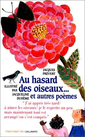 Au hasard des oiseaux, et autres poèmes