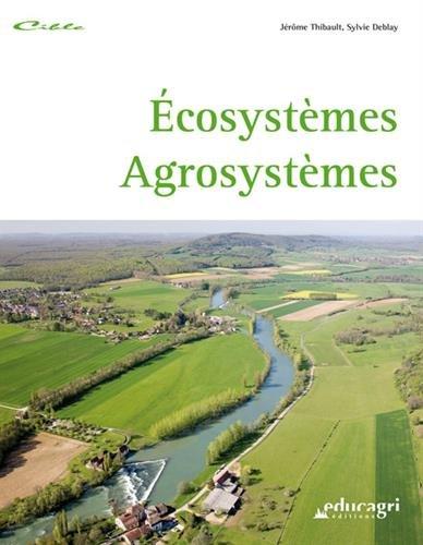 Ecosystèmes, Agrosystèmes
