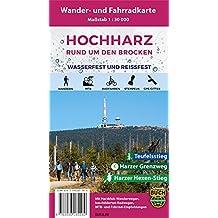 Der Hochharz - wetterfest: Rund um den Brocken - Wander- und Fahrradkarte 1:30000