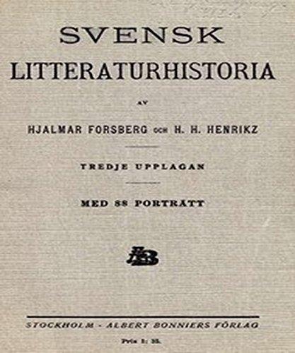 Svensk litteraturhistoria (Swedish Edition) por Hjalmar Forsberg