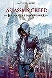 An Assassin's Creed series © - Last descendants...