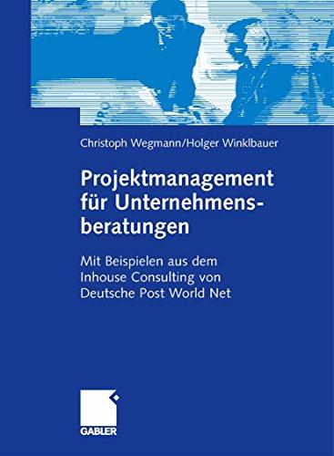 projektmanagement-fur-unternehmensberatungen-mit-beispielen-aus-dem-inhouse-consulting-von-deutsche-