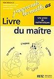 Image de J'apprends les maths, GS. Le Livre du maître