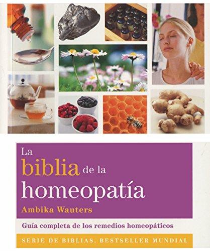 Portada del libro La Biblia De La Homeopatía (Cuerpo-Mente)