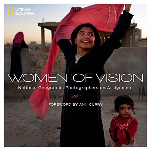 Women of Vision: National Geographic Photographers on Assignment por National Geographic