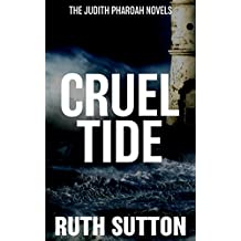 Cruel Tide (The Judith Pharoah Novels Book 1)
