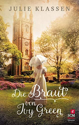 Die Braut von Ivy Green (Ivy Hill 3)