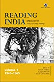 Reading India: Selections from The Economic Weekly, Volume 1 (1949-1965)