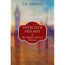 Sherlock Holmes and the Baker Street Dozen (The Sherlock Mysteries Book 1) (English Edition)