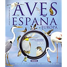 Las aves de España y Europa (con CD) (Atlas Ilustrado)