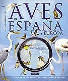 Atlas ilustrado de las aves de España y Europa con CD