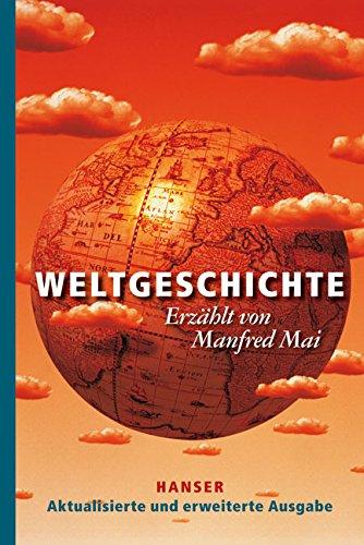 Buchseite und Rezensionen zu 'Weltgeschichte: Aktualisierte und erweiterte Ausgabe' von Manfred Mai