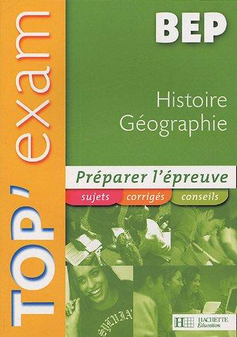 Top'Exam Histoire Géographie BEP