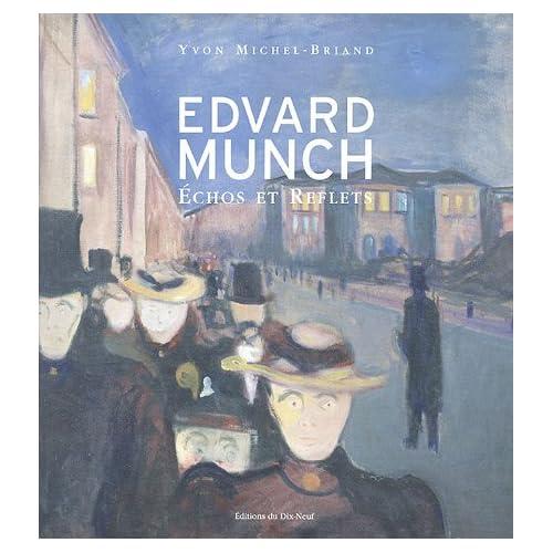 Edvard Munch : Echos et Reflets