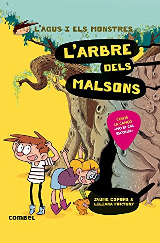 L'arbre dels malsons (L'Agus i els monstres) por Jaume Copons Ramon