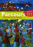 Parcours : Etude / Maîtrise de la langue CE1 Cycle 2