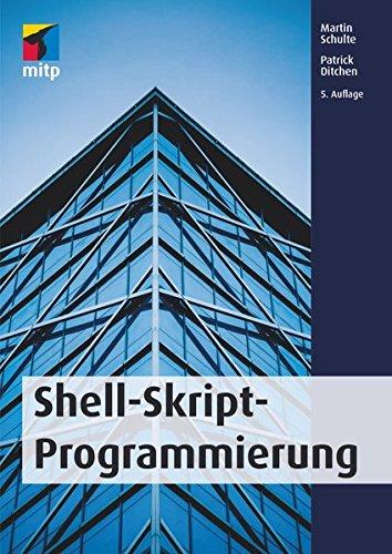 Shell-Skript-Programmierung (mitp Professional) (Shell-programmierung)