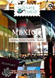 Culinary Travels Mexico-Don Eduardo Tequila-Guadalajara Markets, Dreams-Puerto Vallarta [DVD] [2012] [NTSC] by Dave Eckert