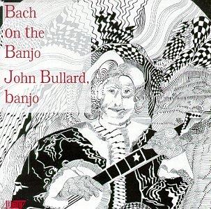 Bach : Bach on the Banjo