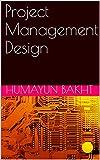 Project Management Design (English Edition)