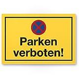 Parken Verboten Kunststoff Schild (gelb, 30 x 20cm), Parkverbotsschild Einfahrt, Garage, Stellplatz Parkplatz, Privatparkplatz/Privatgrundstück, Hinweisschild Parkplatz freihalten - Parkverbot