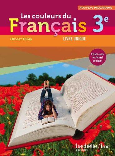 Les couleurs du Français 3e - Livre élève Format compact - Edition 2012