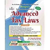 Advanced Tax Laws and Practice Old and New Syllabus Latest Edition for CS Professional By Yogendra Bangar and Vandana Bangar Applicable For June 2020 Exams
