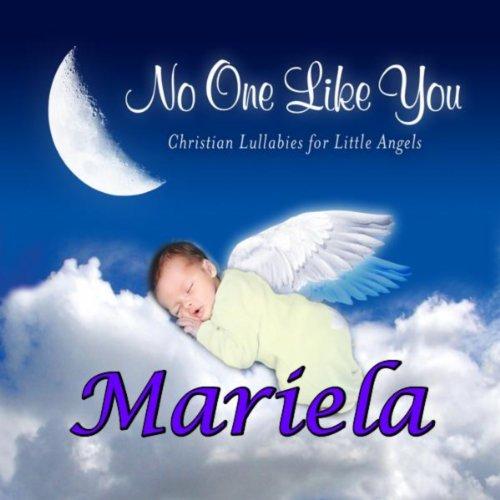Mariela, I Love You So (Mariella, Maryella)