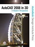 AutoCAD 2008 in 3D: A Modern Perspective by Frank Puerta (2007-05-19)