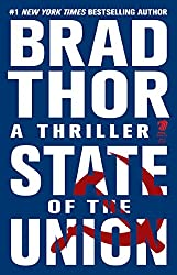 State of the Union: A Thriller (The Scot Harvath Series)