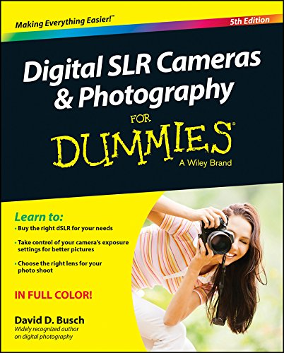 Digital SLR Cameras and Photography For Dummies (For Dummies Series) Digitale Slr-ratgeber