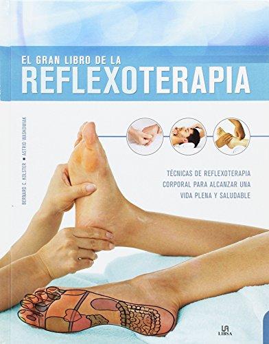 Gran Libro de la Reflexoterapia,El (ABC de la Salud)