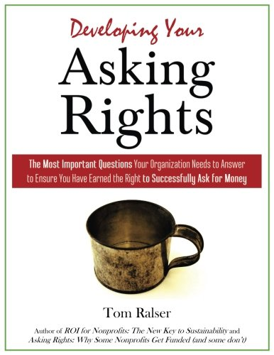 developing-your-asking-rights-the-most-important-questions-your-organization-can-ask-to-ensure-you-h