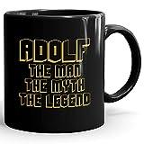 Adolf Coffee Mug Kaffeetasse Kaffeebecher Personalisiert mit Name- The Man The Myth The Legend Gift for Männer Men - 11 oz Black Mug - Gold Black 1