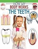 #9: The Teeth (How My Body Works)