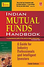 Indian Mutual Funds Handbook (5th Edition): A Guide for Industry Professionals and Intelligent Investors