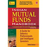 Indian Mutual Funds Handbook 5th Edition: A Guide for Industry Professionals and Intelligent Investors