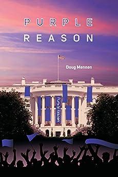 Purple Reason (English Edition) von [Mennen, Doug]