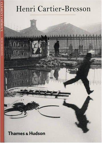 By ClǸment ChǸroux - Henri Cartier-Bresson (New Horizons)