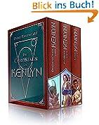 Die Kenlyn-Chroniken (Gesamtausgabe, 3 Romane in einem Band)