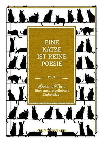 Eine Katze ist reine Poesie: Goldene Worte über unsere geliebten Stubentiger