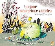 Un jour mon prince viendra par Fabienne Brunner