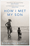 How I Met My Son: A Journey Through Adoption