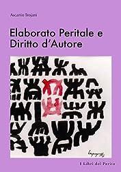 Elaborato Peritale e Diritto dÕAutore - I Libri del Perito V