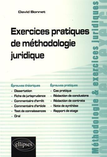 Exercices Pratiques de Méthodologie Juridique par David Bonnet
