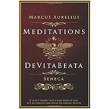 Meditations and De Vita Beata