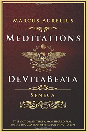 Meditations and De Vita Beata